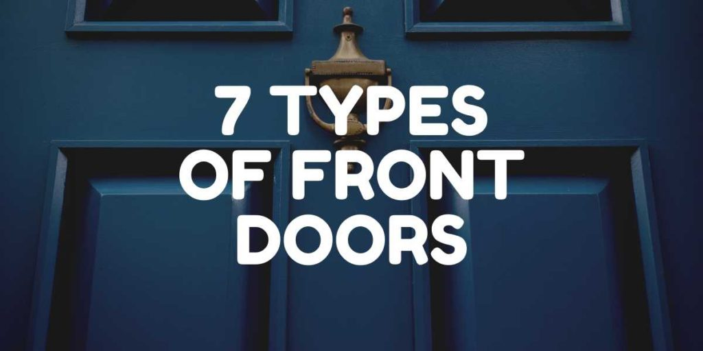 7 Types of Front Doors Featured Image