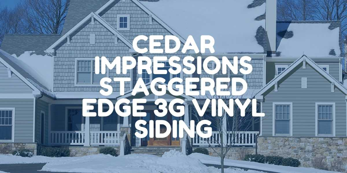 cedar impressions staggerededge 3G vinyl home siding featured image